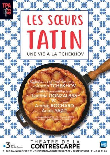 """""""Les sœurs Tatin"""" au Théâtre de la Contrescarpe : l'histoire des créatrices de la célèbre pâtisserie"""